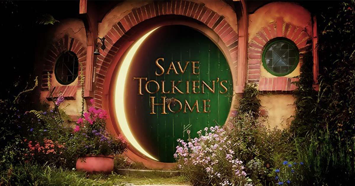 Save บ้าน J.R.R. Tolkien เจ้าของวรรณกรรม Lord of the Rings และ The Hobbit