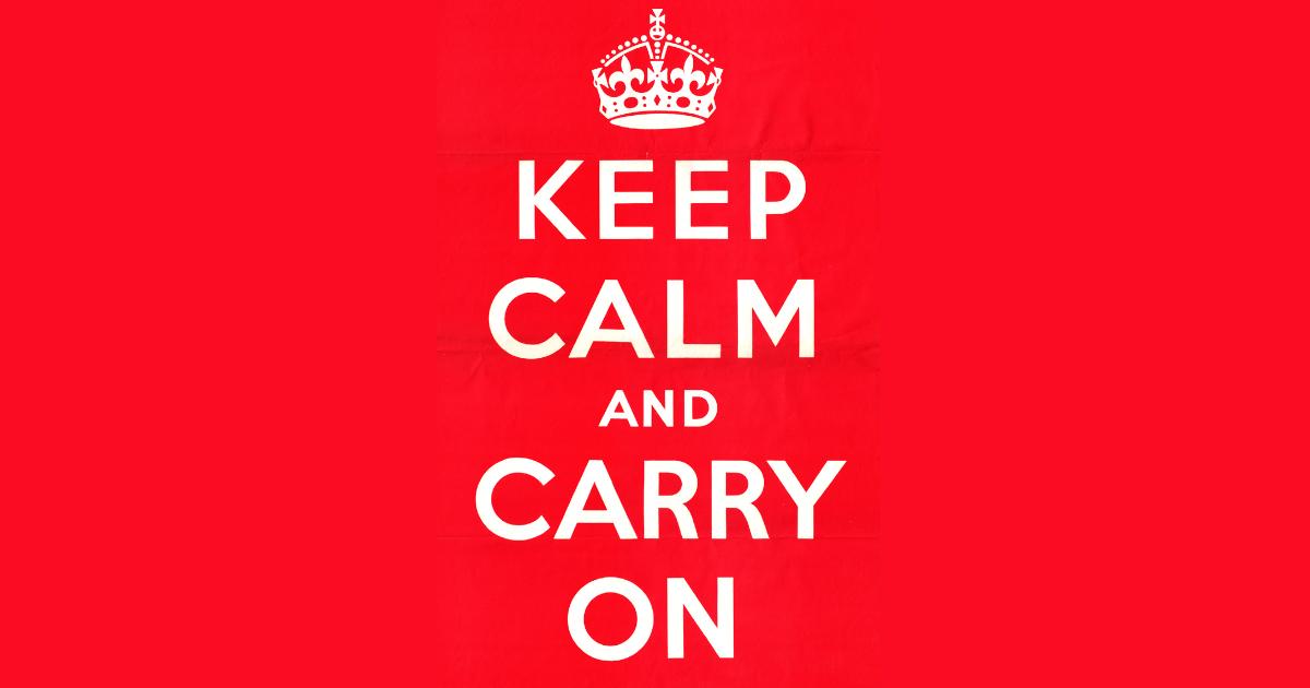 ไอคอนงานดีไซน์ Keep Calm and Carry On เริ่มใช้ในสงครามโลกครั้งที่ 2