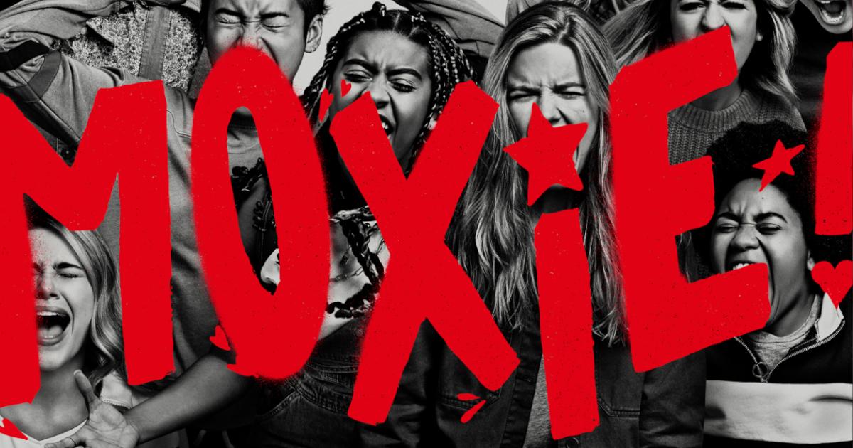 Moxie : สารจากสตรีกับการเลือกที่จะต่อต้านด้วยเสียงกรี๊ด